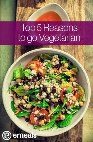5 Reasons to eat vegetarian from eMeals