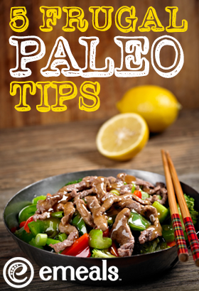 5 Frugal Paleo Tips