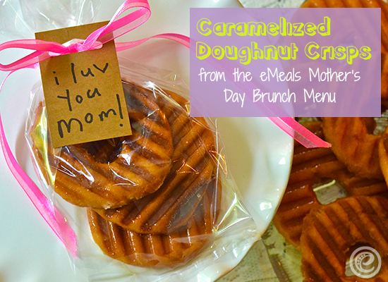 Mother's Day: Caramelized Doughnut Crisps