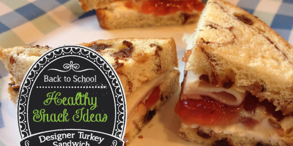 Healthy Snack: Designer Turkey Sandwich