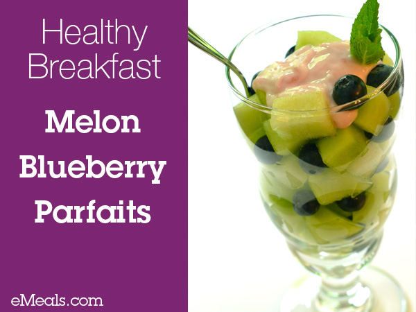 Healthy-Breakfast-Melon-Blueberry-Parfaits