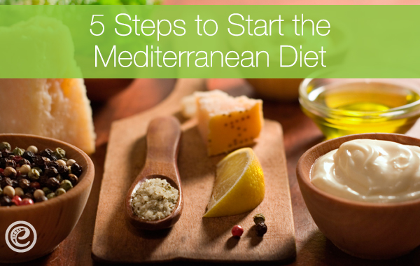 5-steps-to-start-the-mediterranean-diet