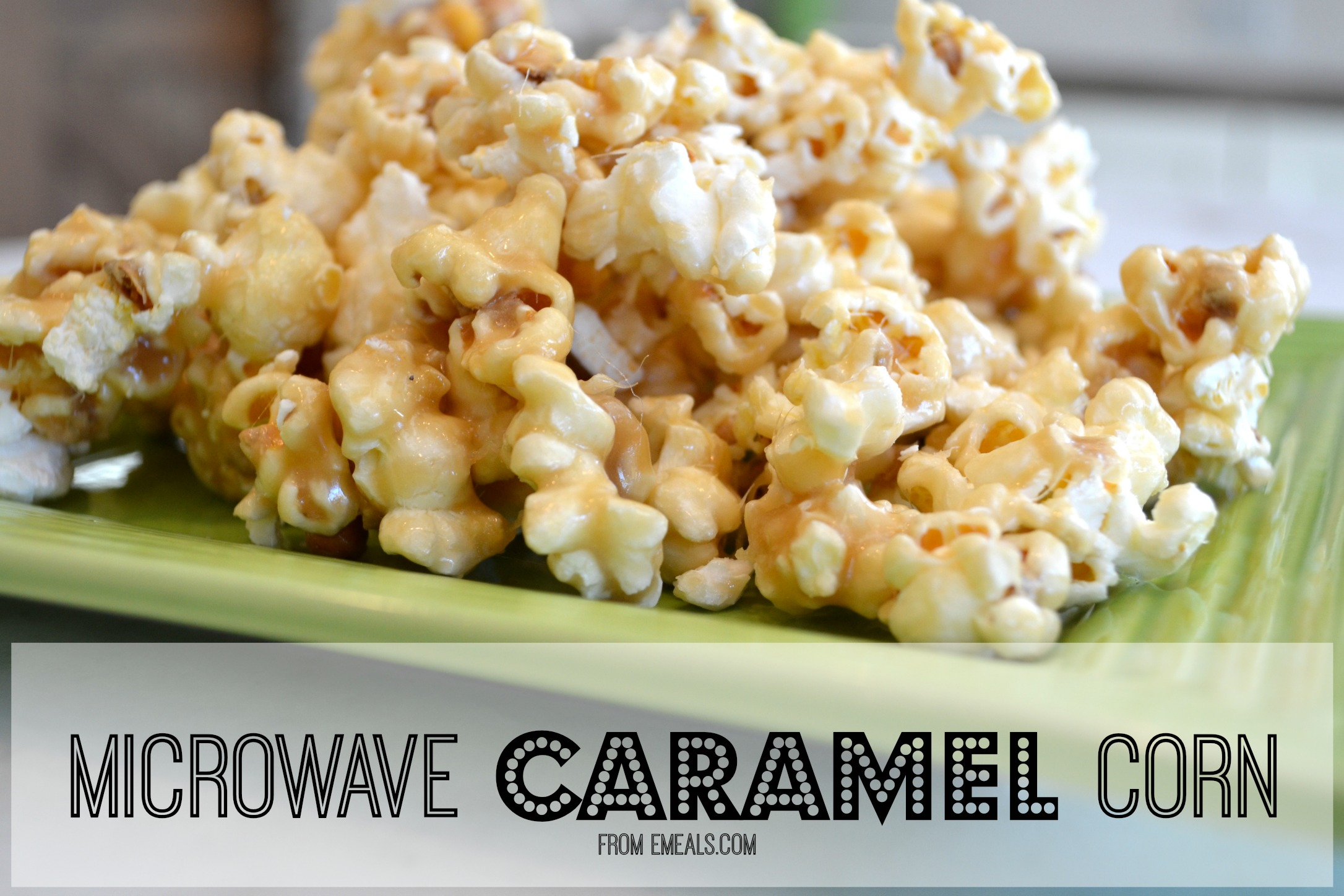 Easy caramel corn from eMeals