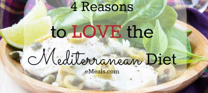 Four Reasons to Love the Mediterranean Diet