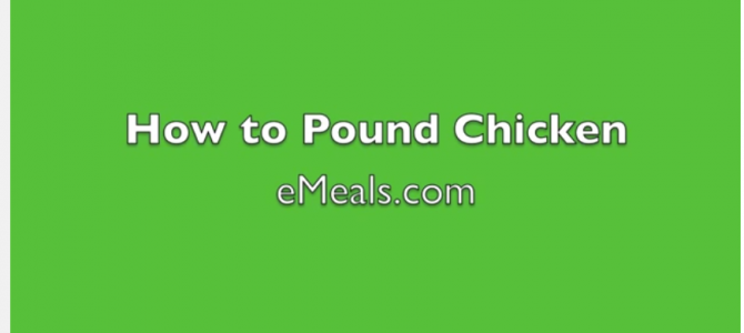 Kitchen Tip: How to Pound Chicken (video)