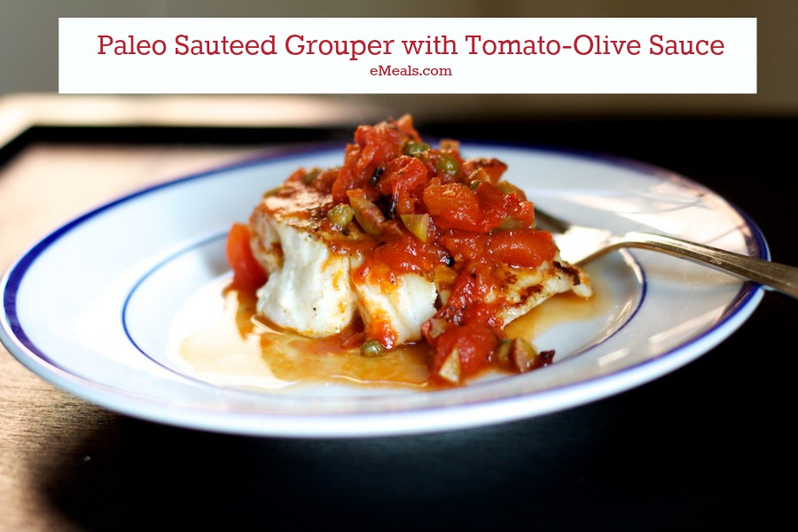 Paleo Recipe: Sauteed Grouper with Tomato