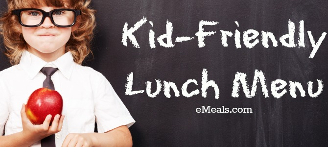 Kid Friendly Lunch Menu