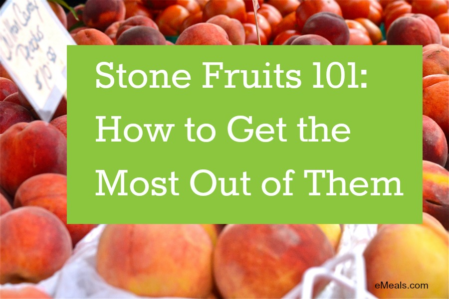 The Basics of Stone Fruits eMeals