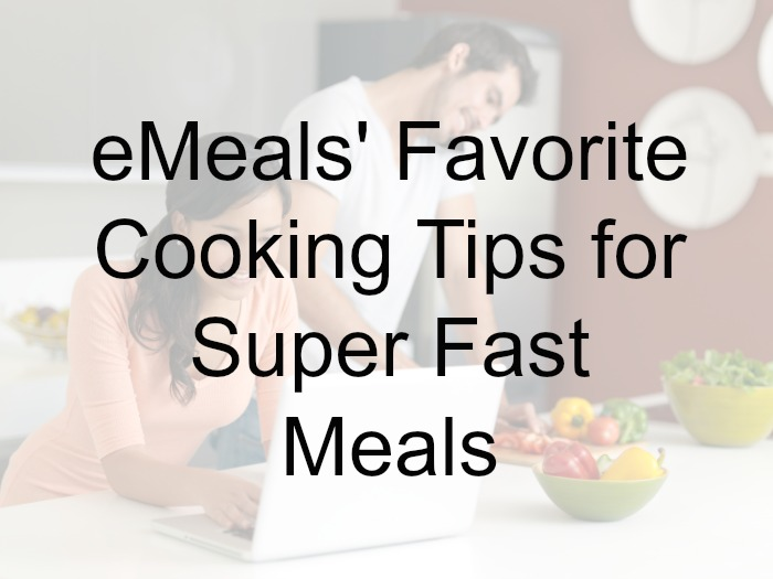 Tips for Fast Meals