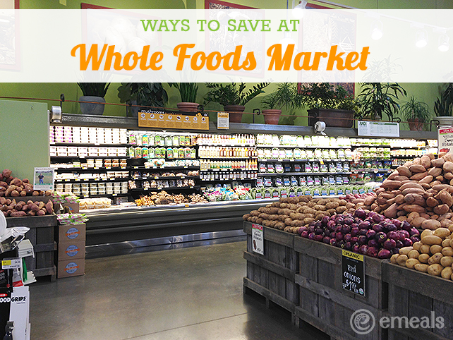 Ways to save money at whole foods the emeals blog for Whole foods fish on sale this week