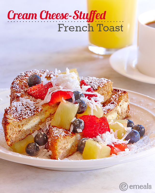 Cream Cheese-Stuffed French Toast | eMeals #eMealsEats