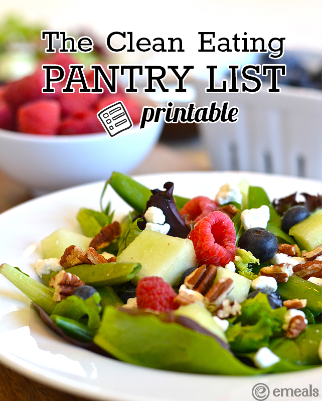 The Clean Eating Pantry List Printable - FREE! | eMeals #eMealsEats
