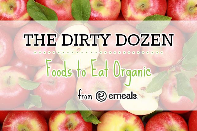 The Dirty Dozen | eMeals #eMealsEats