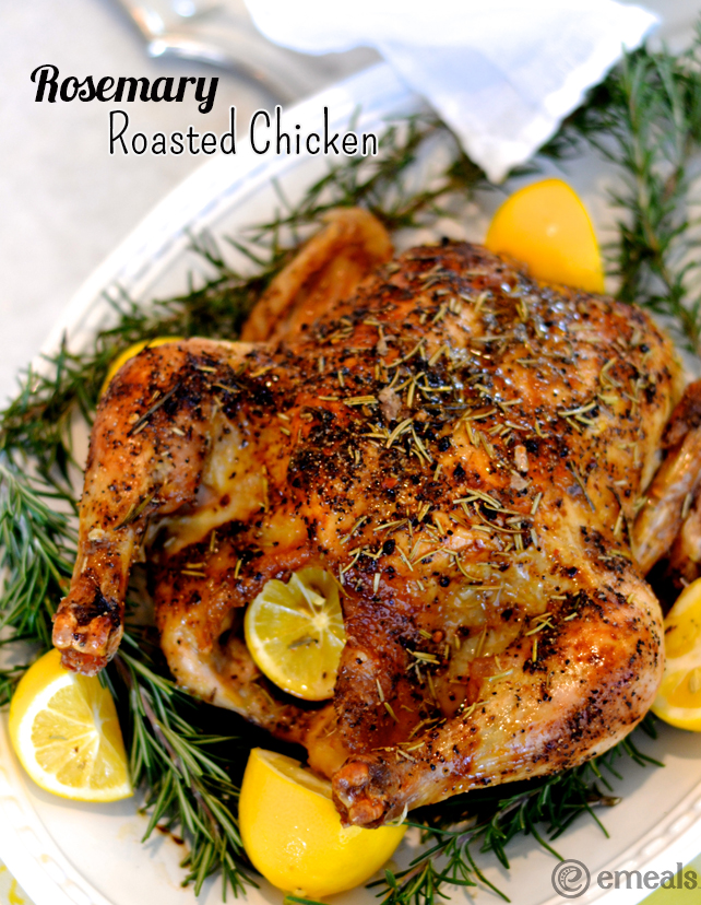 Cook Once, Eat Twice! Rosemary Roasted Chickens | eMeals #eMealsEats
