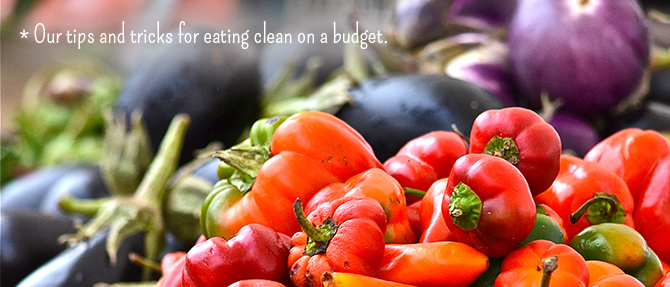 Top 5 Ways to Save Money and Eat Clean